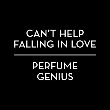 perfume-genius-cant-help-falling-in-love